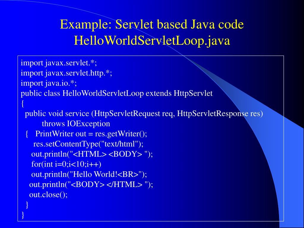 Example: Servlet based Java code