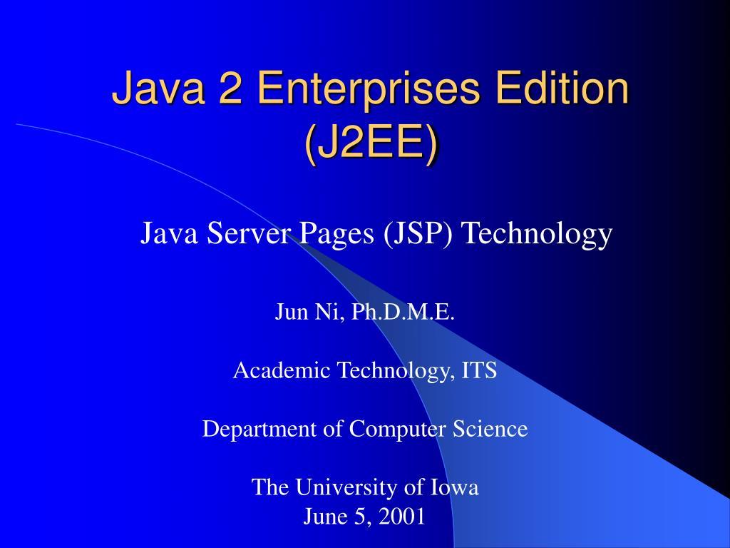 Java 2 Enterprises Edition (J2EE)