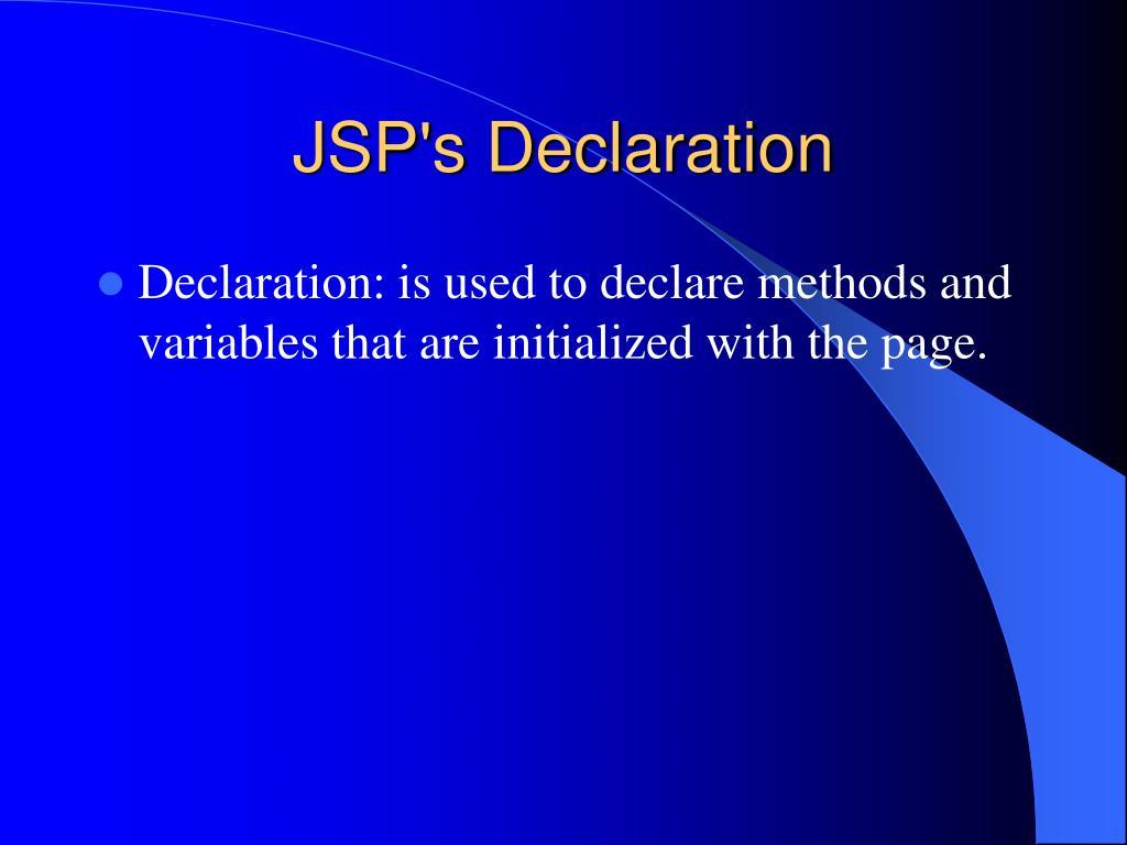 JSP's Declaration