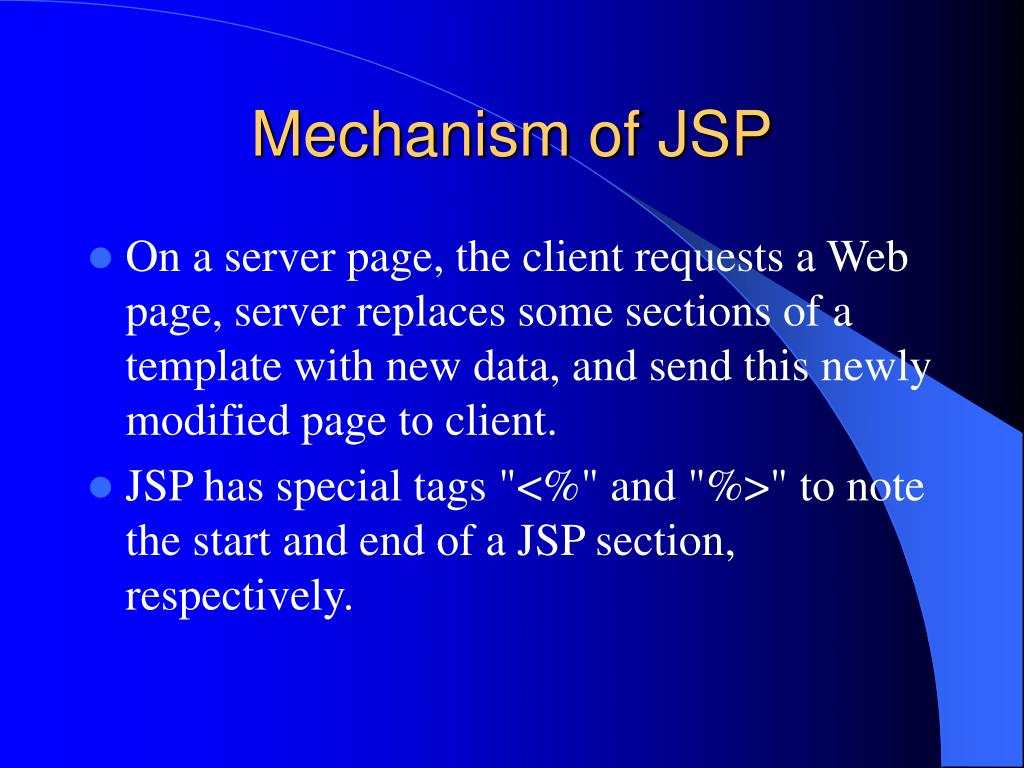 Mechanism of JSP