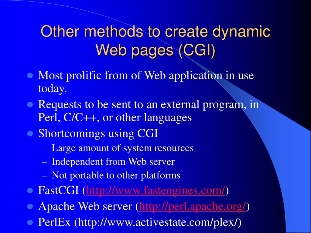 Other methods to create dynamic Web pages (CGI)