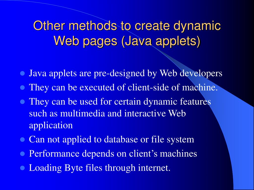 Other methods to create dynamic Web pages (Java applets)