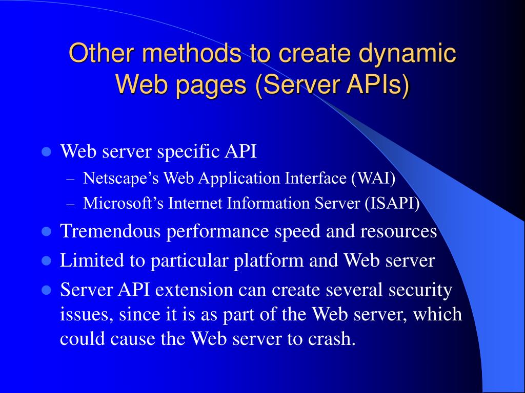 Other methods to create dynamic Web pages (Server APIs)