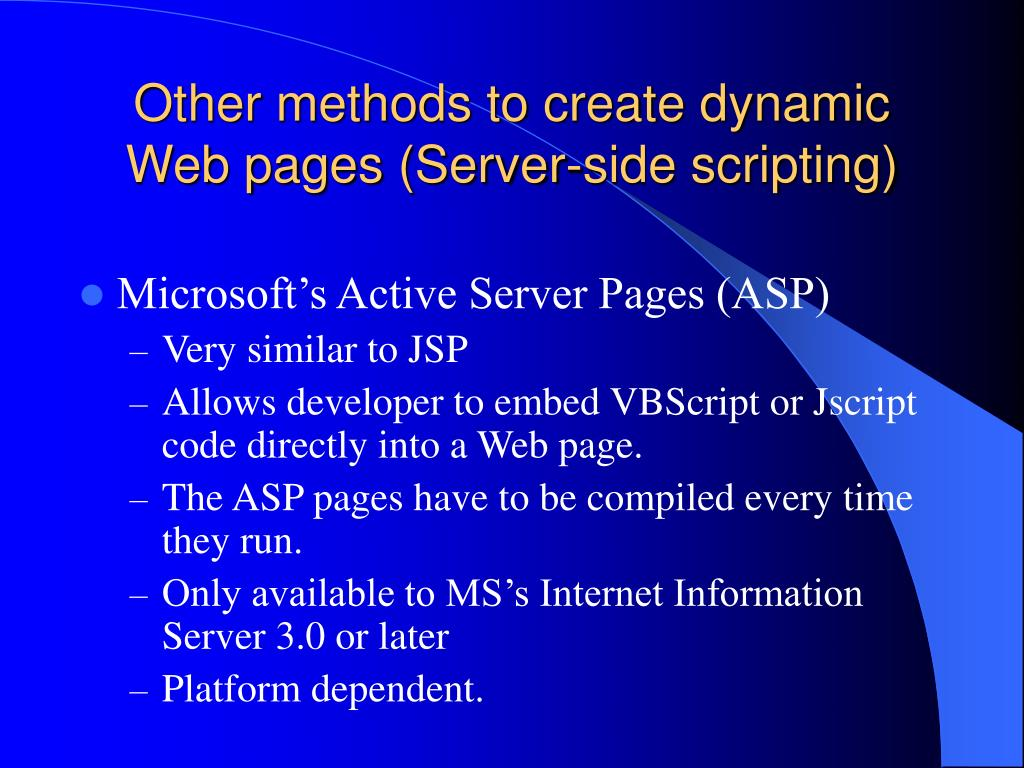 Other methods to create dynamic Web pages (Server-side scripting)