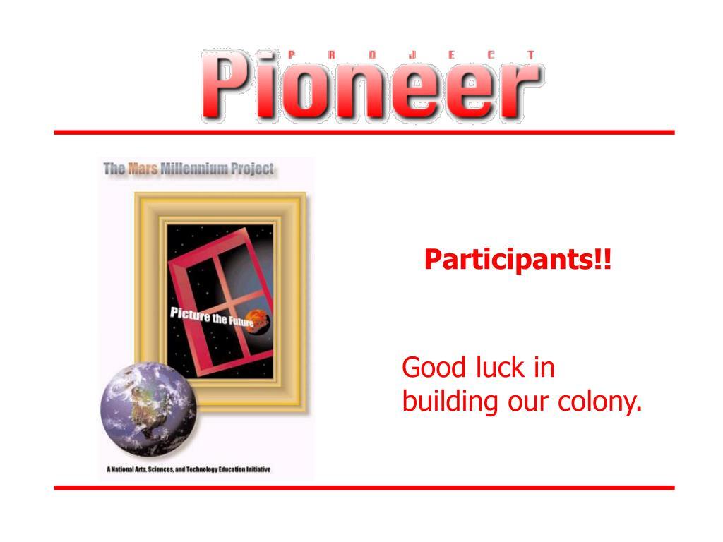 Participants!!