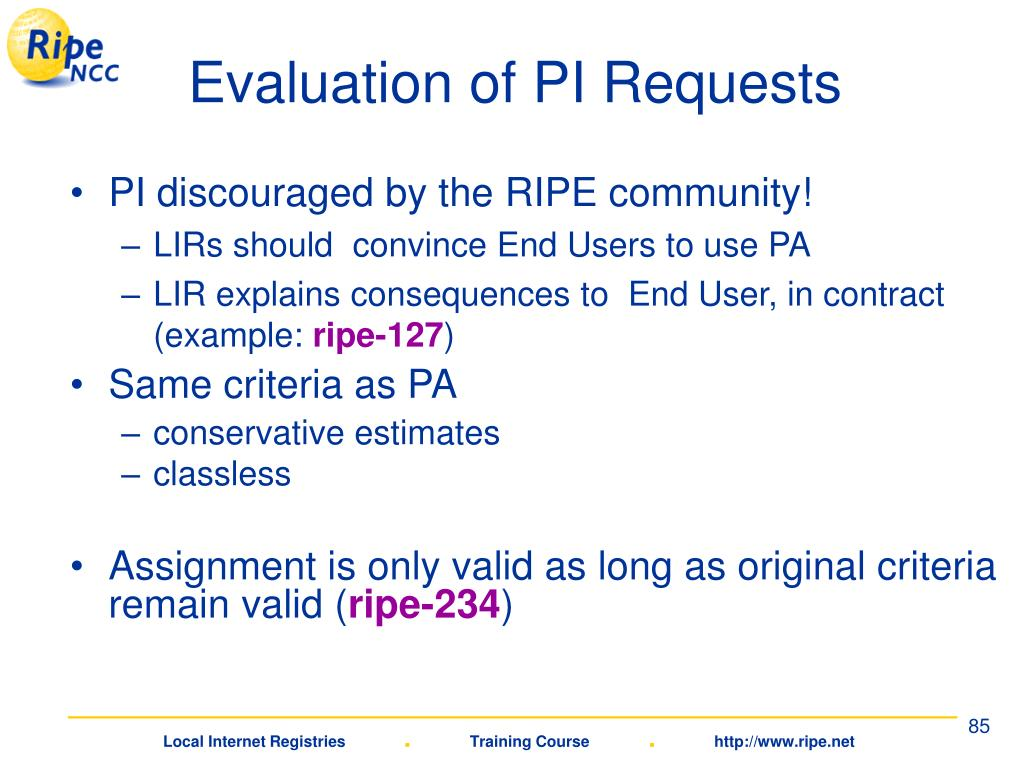 Evaluation of PI Requests
