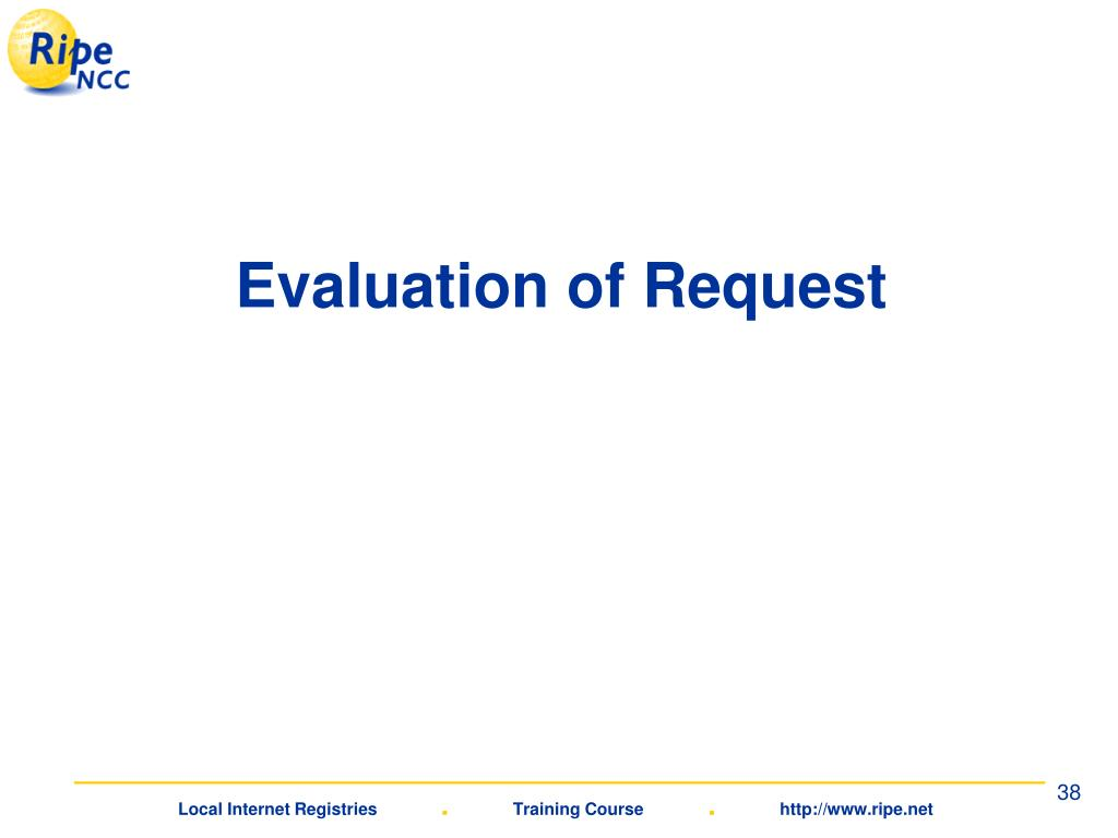 Evaluation of Request