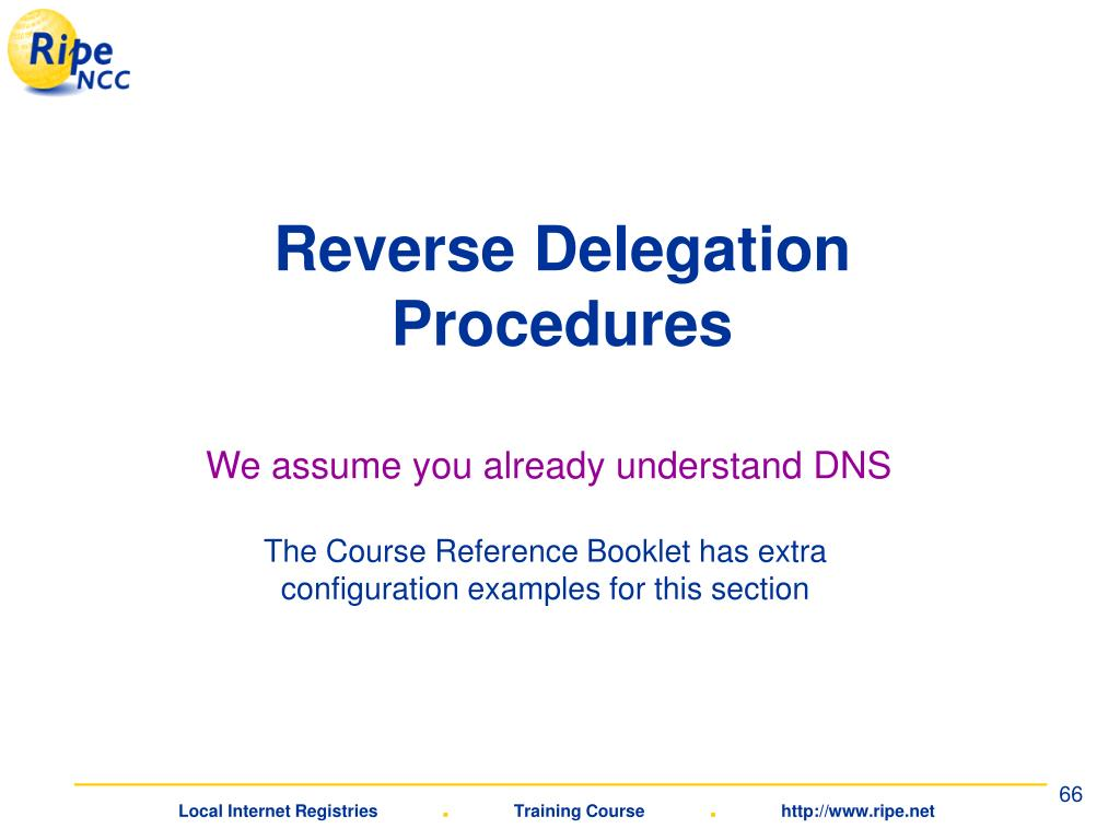 Reverse Delegation Procedures
