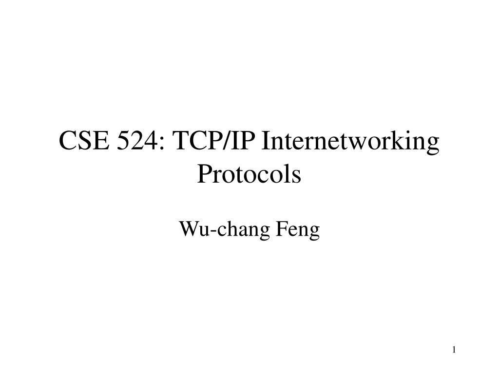 cse 524 tcp ip internetworking protocols