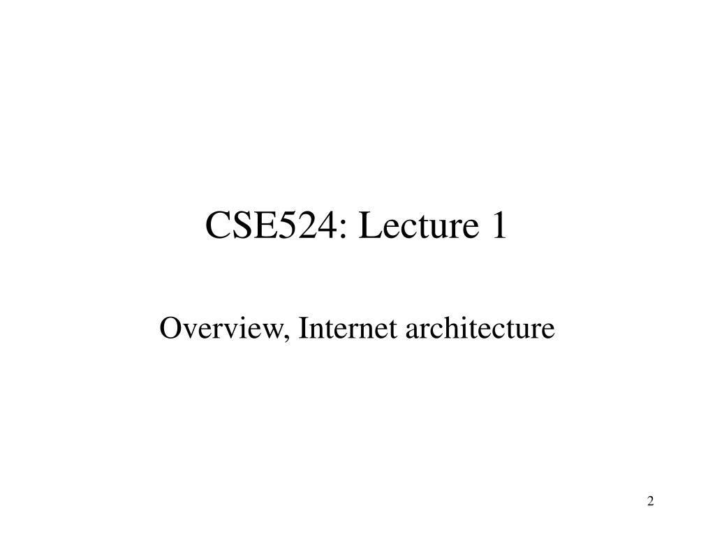 CSE524: Lecture 1