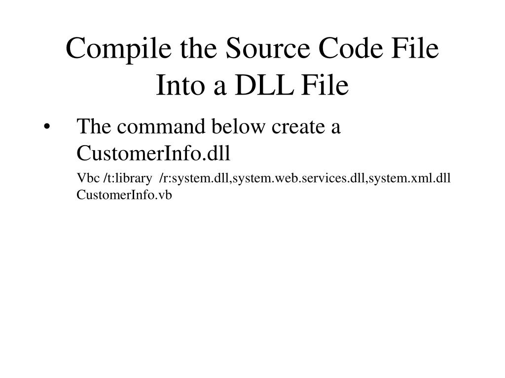 Compile the Source Code File Into a DLL File
