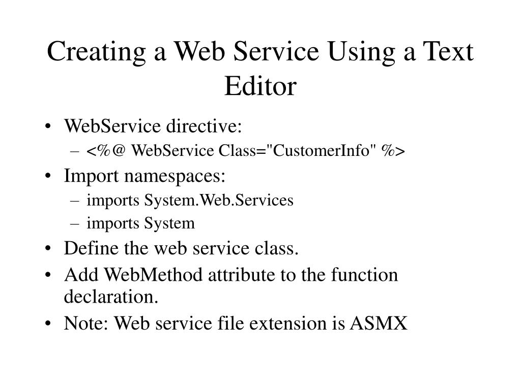 Creating a Web Service Using a Text Editor