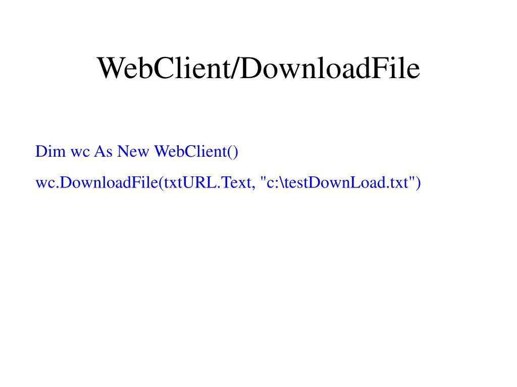 WebClient/DownloadFile