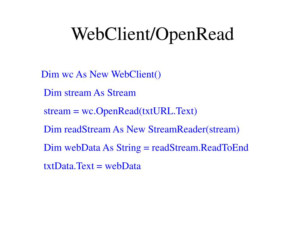 WebClient/OpenRead
