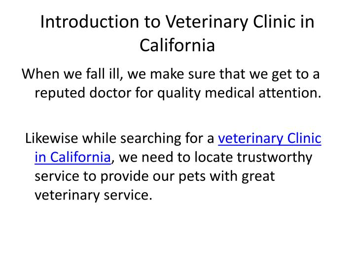 Introduction to veterinary clinic in california