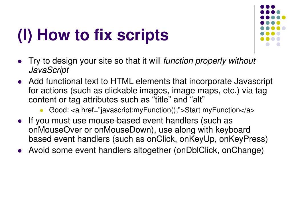 (l) How to fix scripts