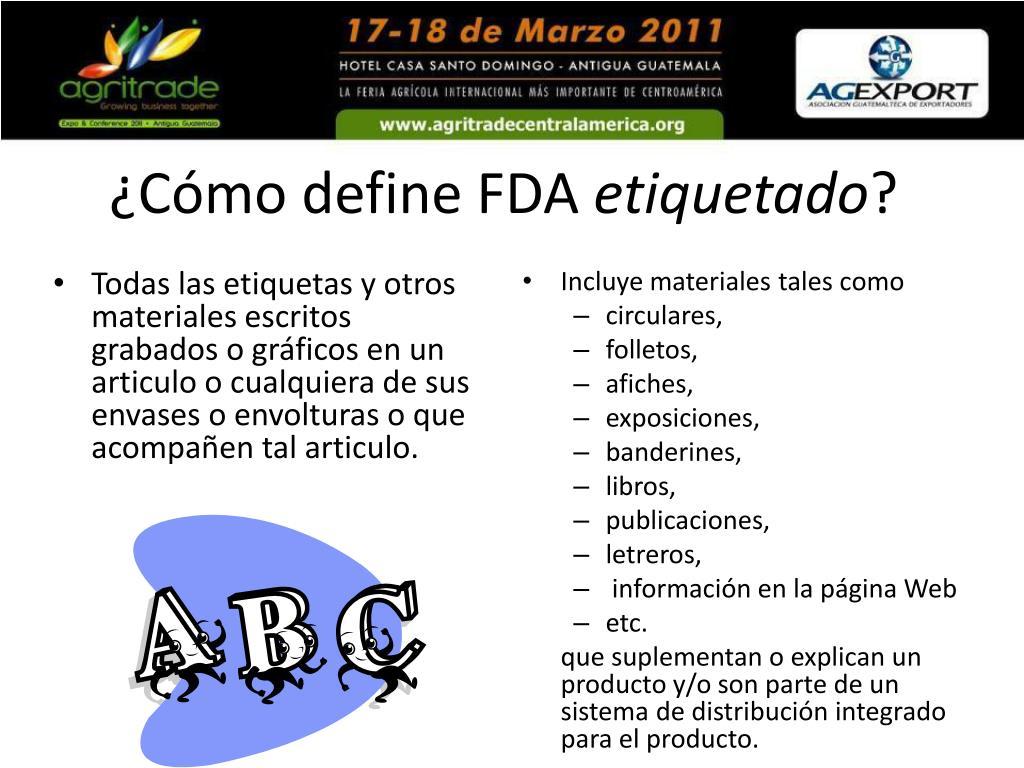 ¿Cómo define FDA