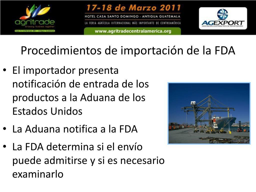Procedimientos de importación de la FDA