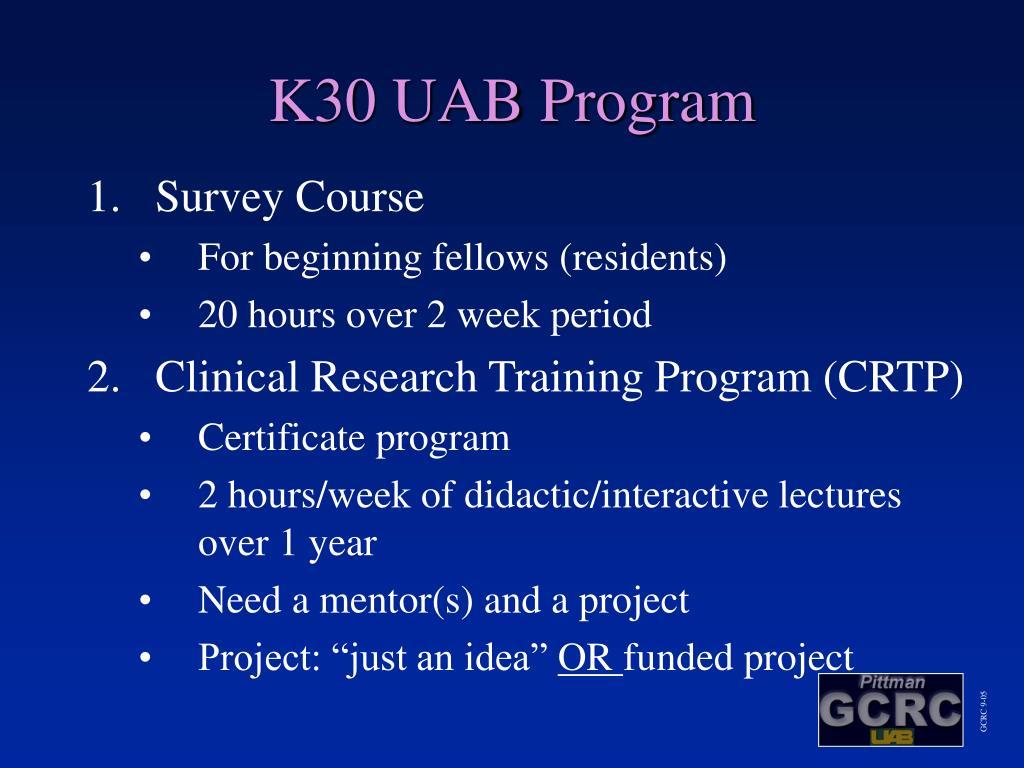 K30 UAB Program