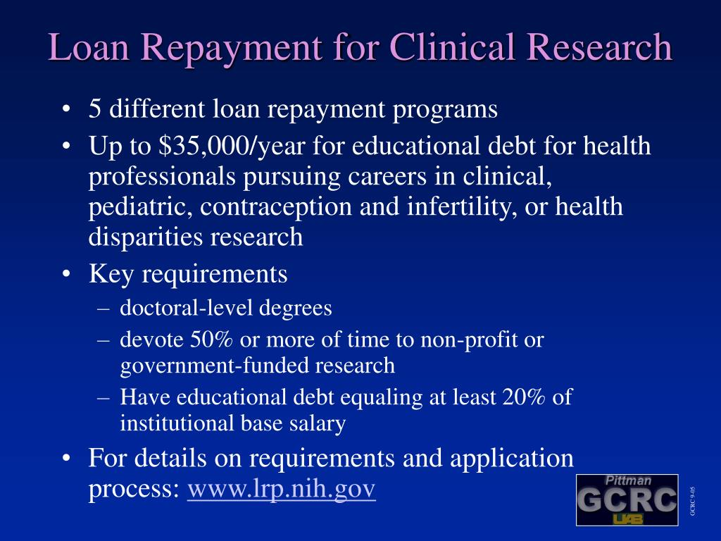 Loan Repayment for Clinical Research
