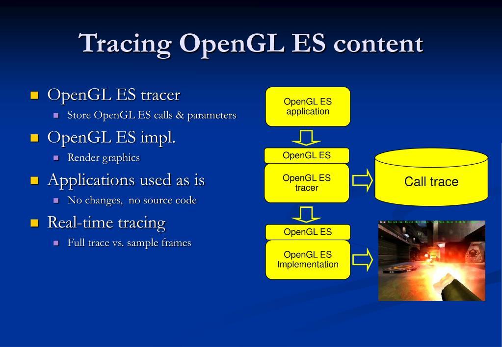 OpenGL ES tracer