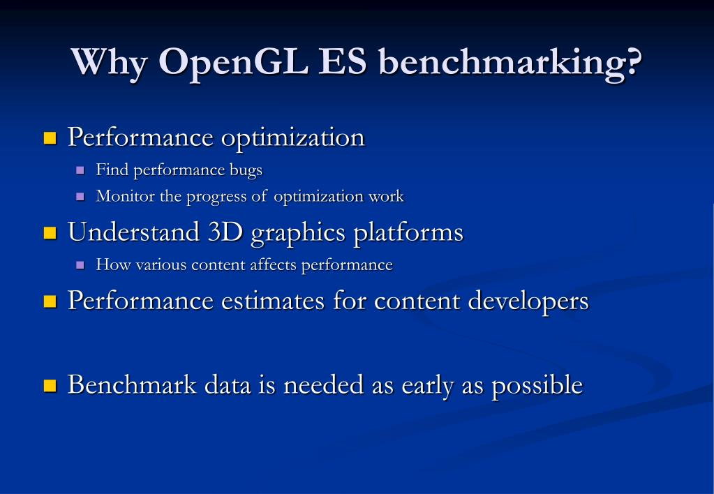 Why OpenGL ES benchmarking?