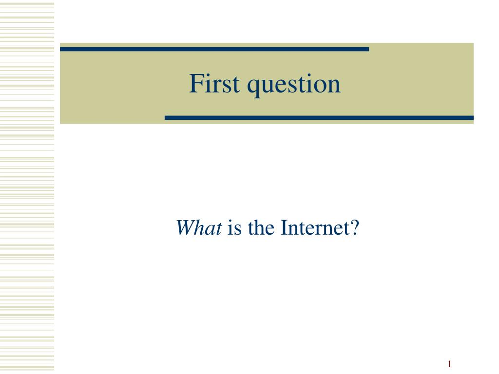 First question