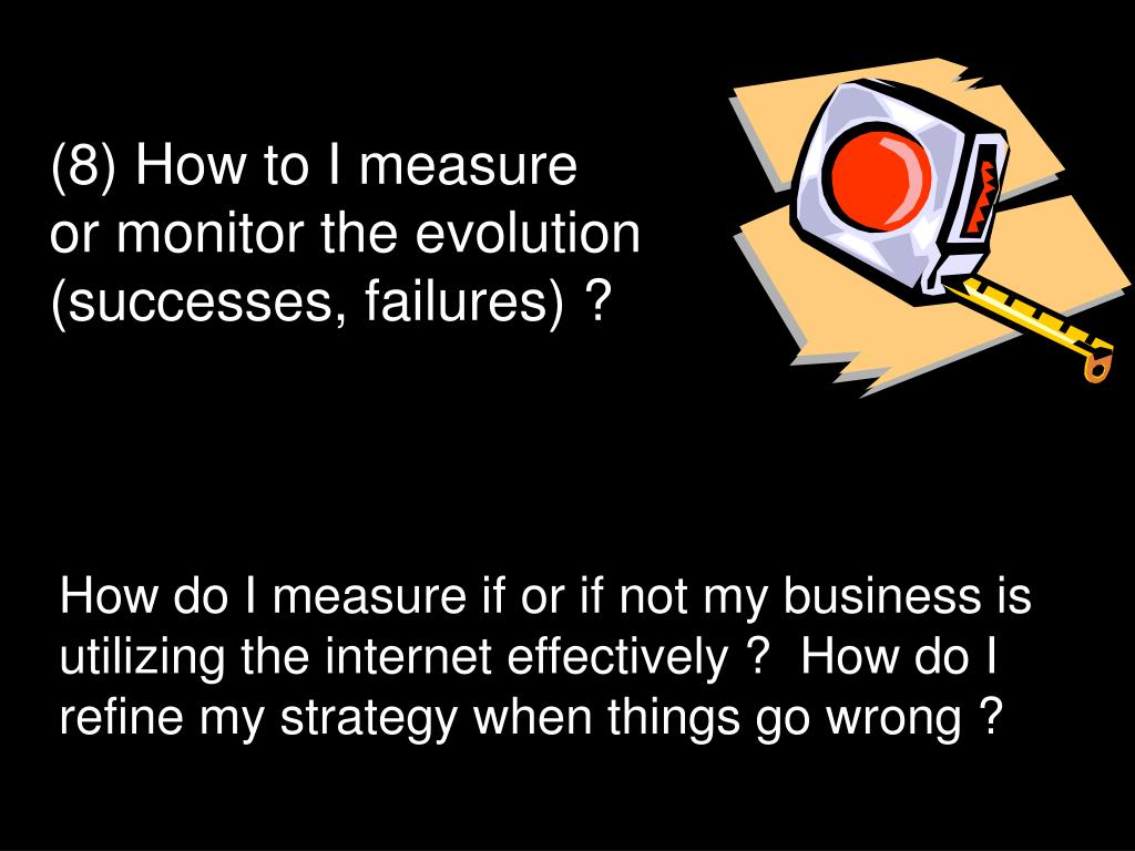 (8) How to I measure