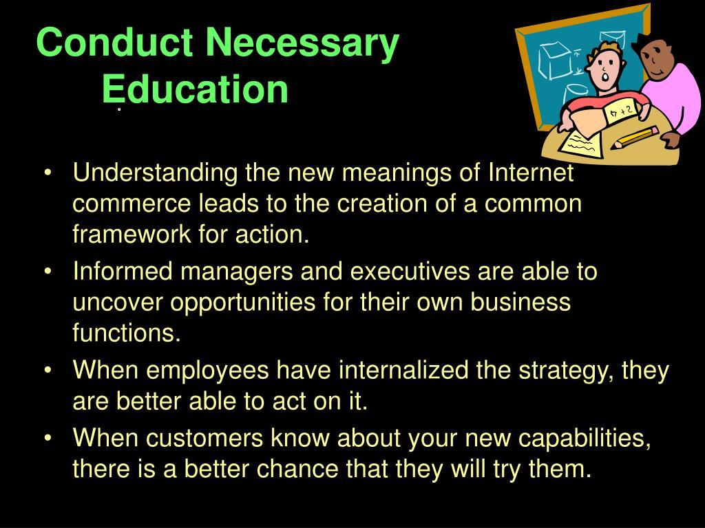 Conduct Necessary