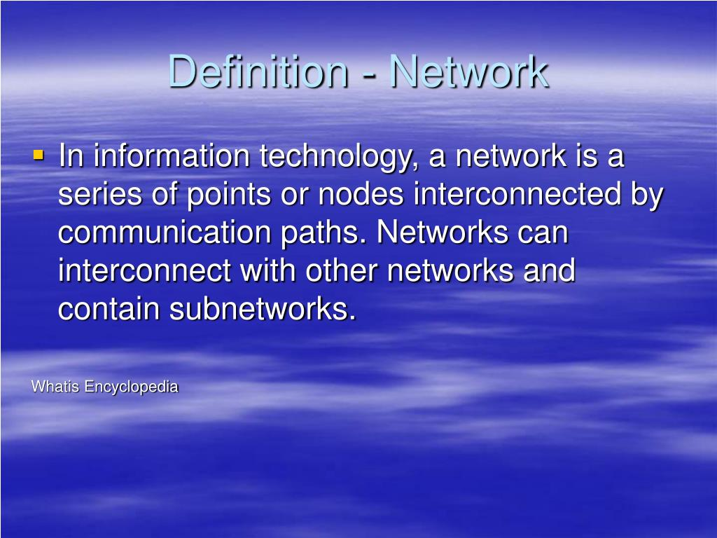 Definition - Network