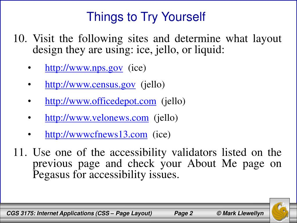 Visit the following sites and determine what layout design they are using: ice, jello, or liquid: