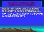 ada getar tersendiri ketika mendengar nama indonesia