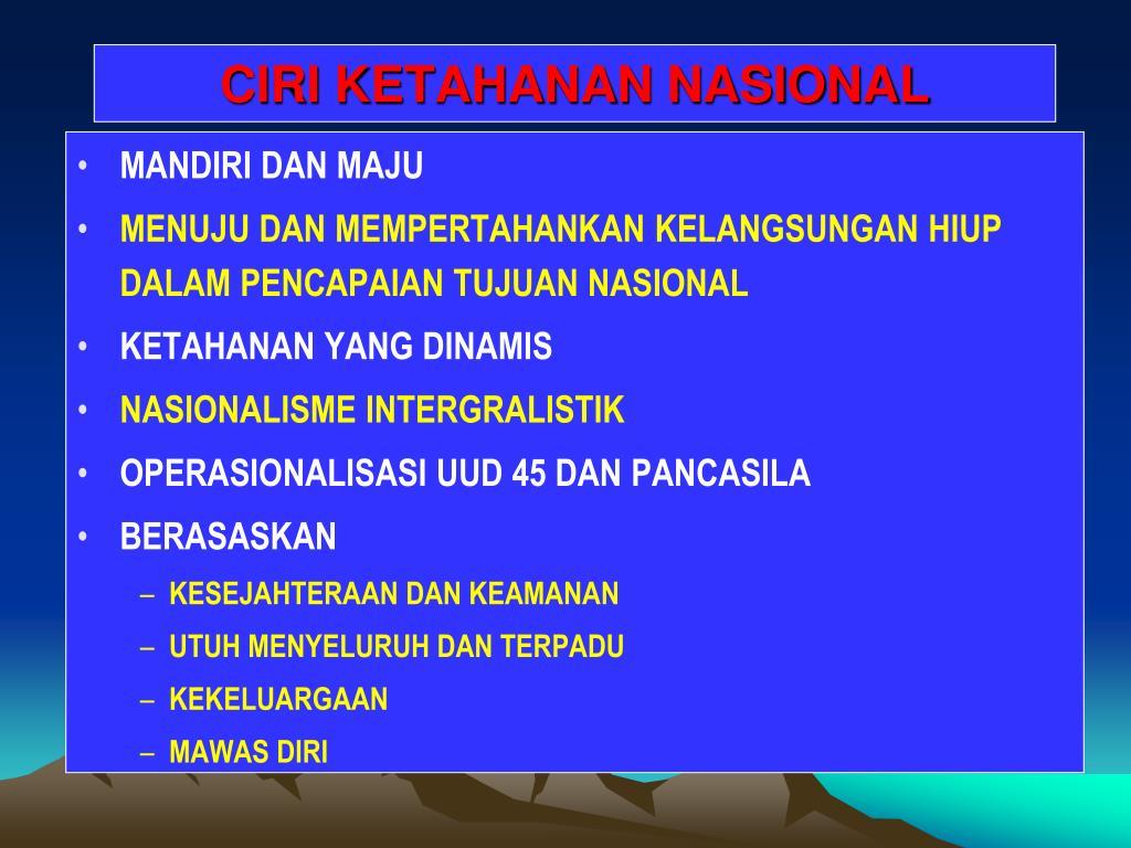 CIRI KETAHANAN NASIONAL