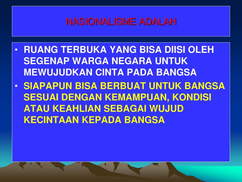 NASIONALISME ADALAH