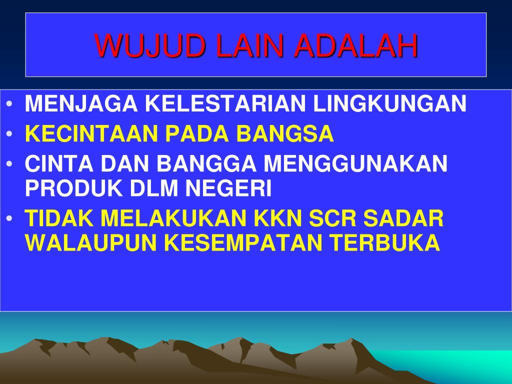 WUJUD LAIN ADALAH