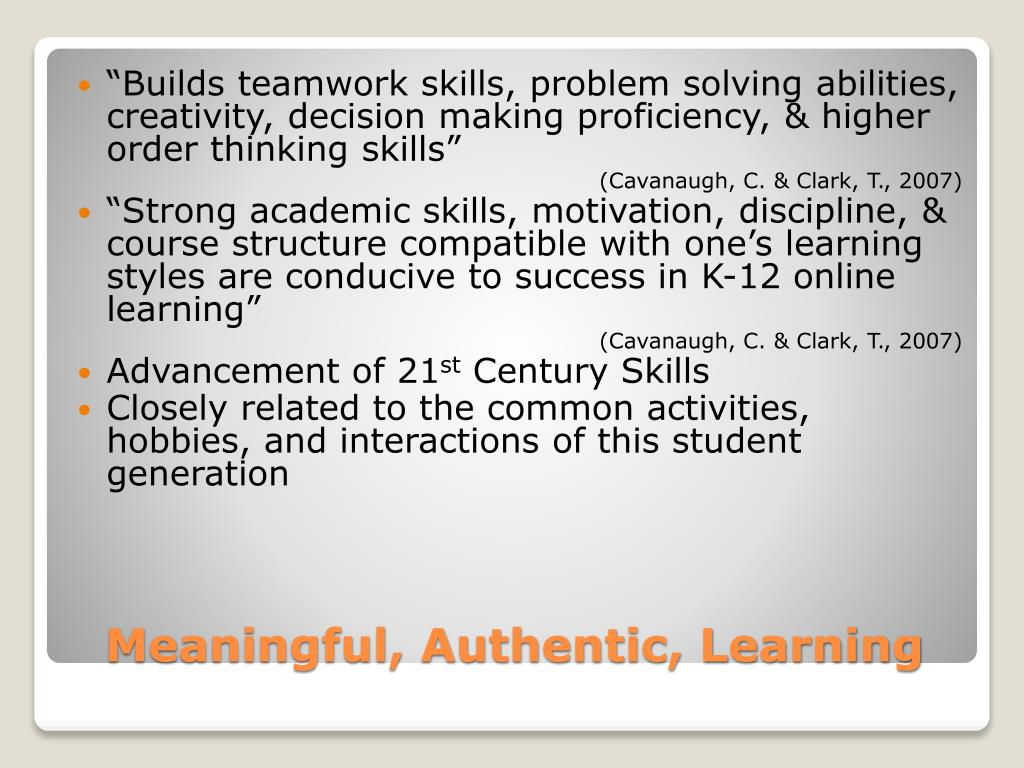 """Builds teamwork skills, problem solving abilities, creativity, decision making proficiency, & higher order thinking skills"""