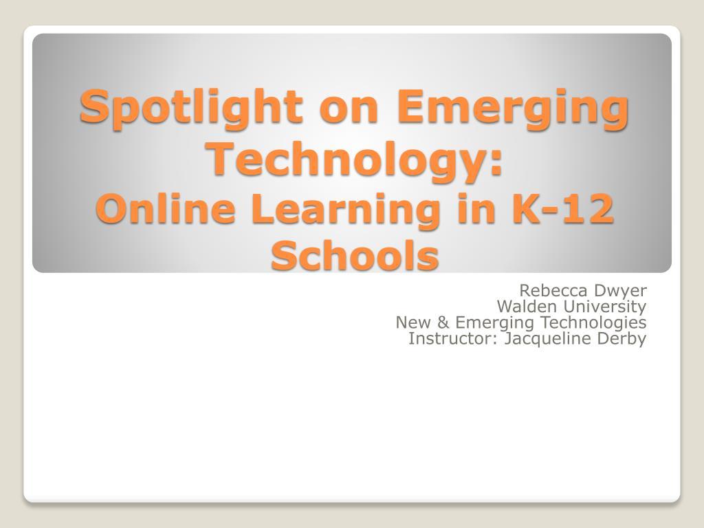Spotlight on Emerging Technology: