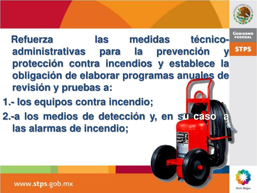 Ppt nueva norma oficial mexicana nom 002 stps 2010 for Medidas contra incendios