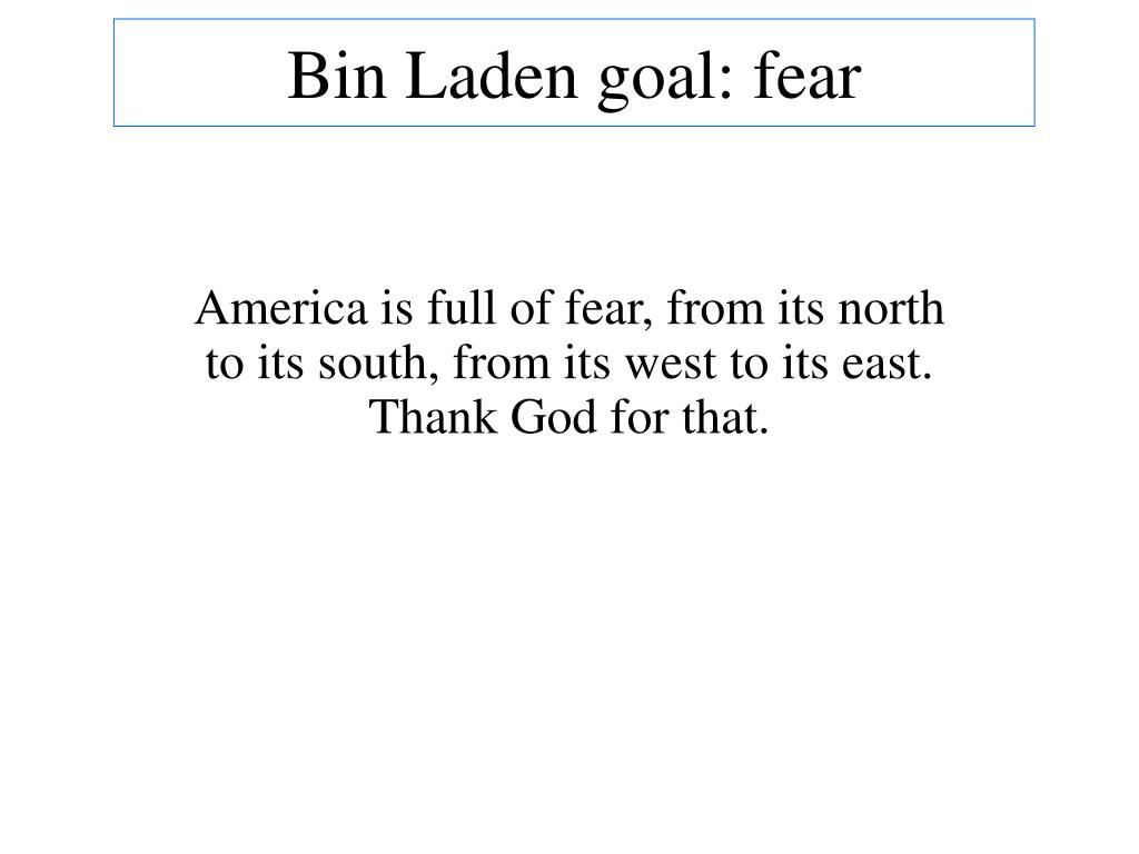 Bin Laden goal: fear