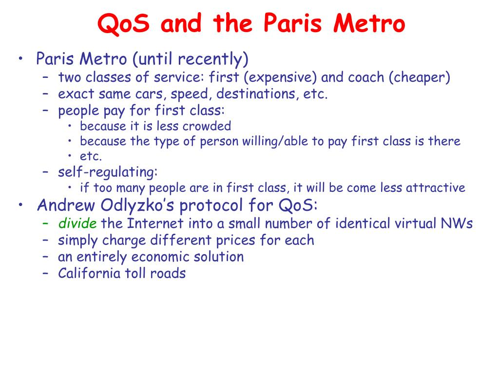 QoS and the Paris Metro