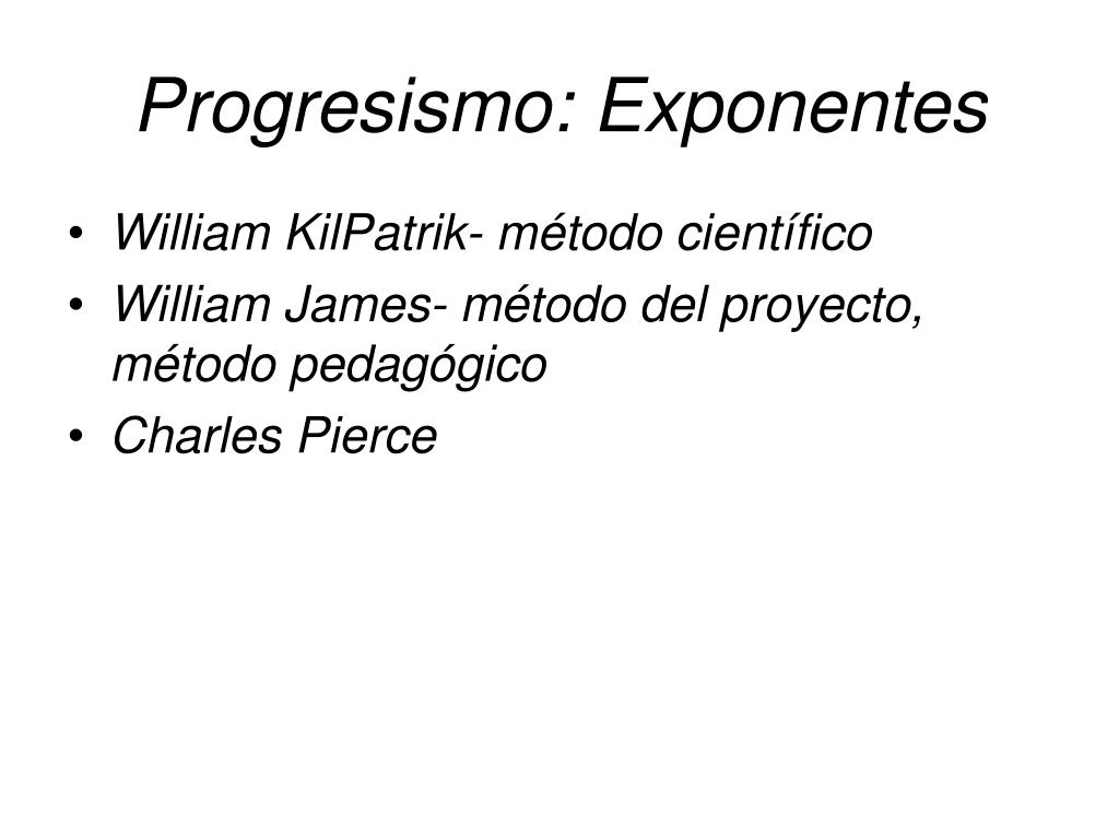 Progresismo: Exponentes