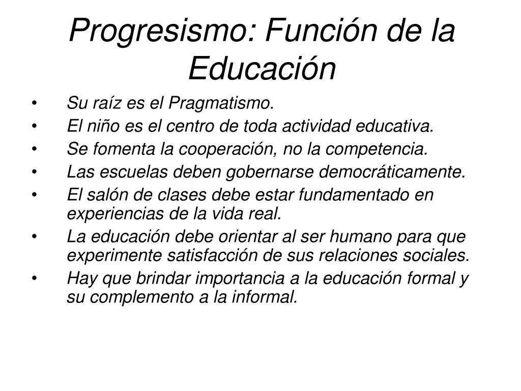 Progresismo: Función de la Educación