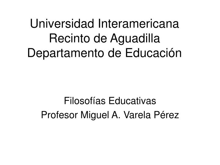 Universidad interamericana recinto de aguadilla departamento de educaci n