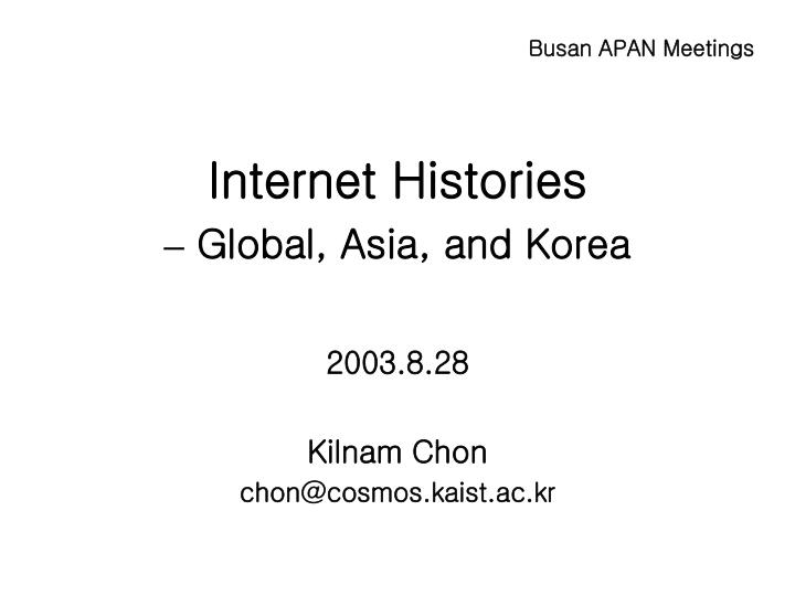 Internet histories global asia and korea