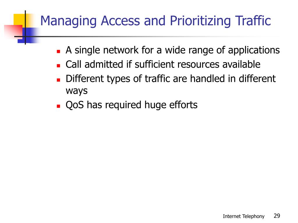 Managing Access and Prioritizing Traffic