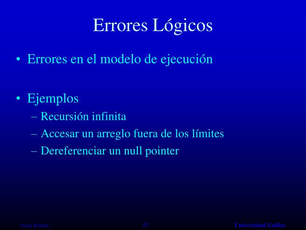 Errores Lógicos