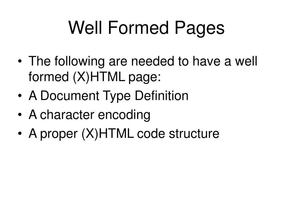 Well Formed Pages