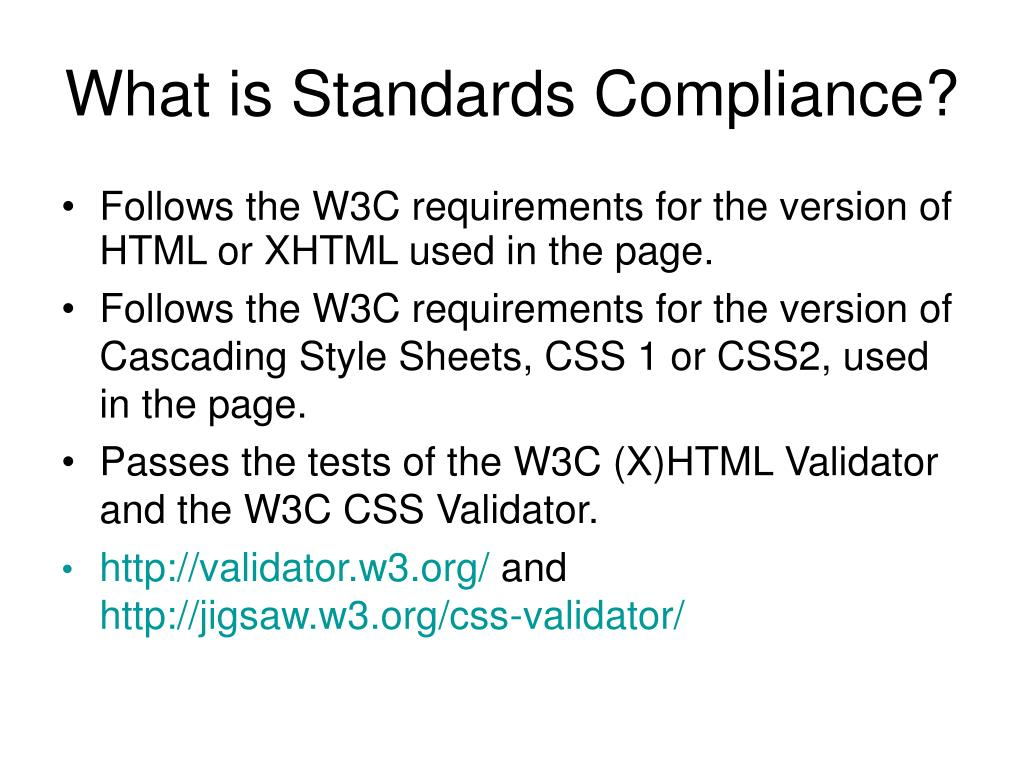 What is Standards Compliance?