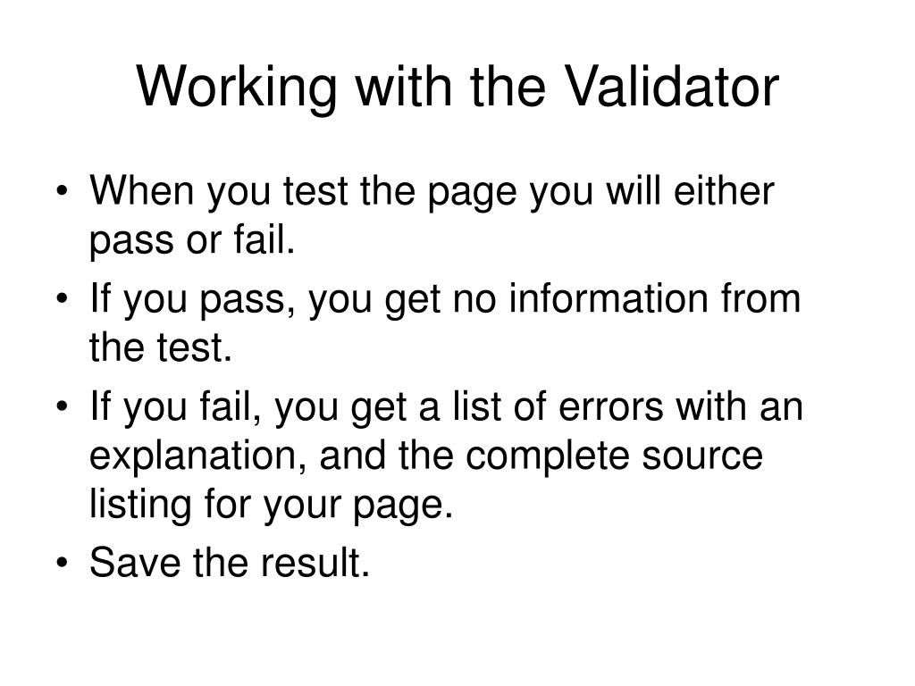 Working with the Validator