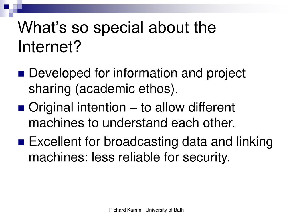 What's so special about the Internet?